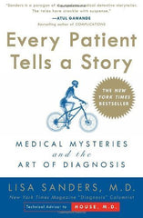 Buy Every Patient Tells a Story: Medical Mysteries and the Art of Diagnosis [Paperback online for USD 21.48 at alldesineeds