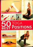 Buy 50 Best... Yoga Positions [Dec 25, 2011] online for USD 26.34 at alldesineeds