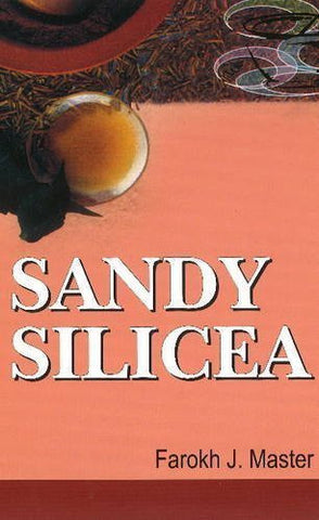 Buy Sandy Silicea [Jan 01, 2012] Jamshed, Farokh and Jamshed, Master Farokh online for USD 8.84 at alldesineeds
