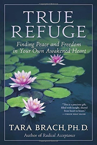 Buy True Refuge: Finding Peace and Freedom in Your Own Awakened Heart [Paperback online for USD 21.11 at alldesineeds