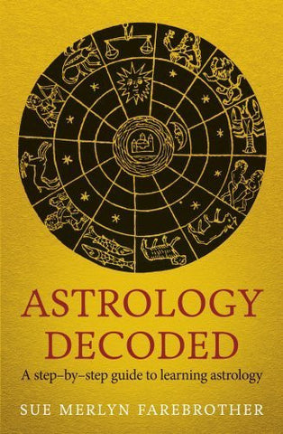 Buy Astrology Decoded: A Step-by-Step Guide to Learning Astrology [Paperback] online for USD 25.34 at alldesineeds