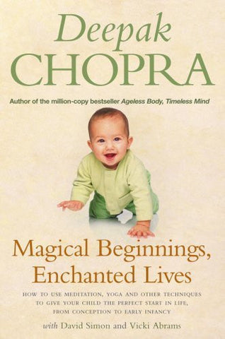 Buy Magical Beginnings, Enchanted Lives [Paperback] [Mar 03, 2005] Chopra, Deepak online for USD 24.79 at alldesineeds