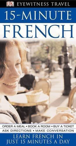 Buy 15-Minute French: Speak French in Just 15 Minutes a Day [Apr 07, 2005] Dk online for USD 20.16 at alldesineeds