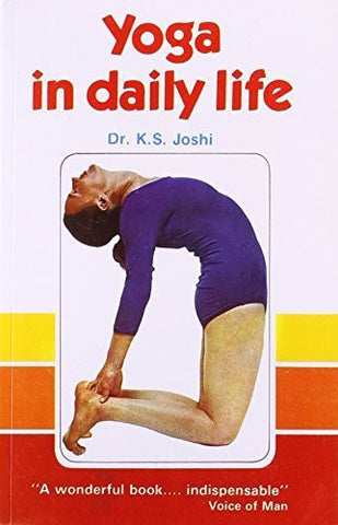 Buy Yoga in Daily Life [Paperback] [Mar 30, 2005] Joshi, K.S. online for USD 14.82 at alldesineeds