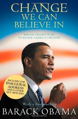 Buy Change We Can Believe in: Barack Obama's Plan to Renew America's Promise [Paperback online for USD 19.88 at alldesineeds