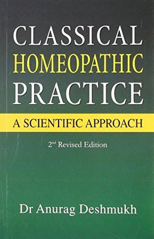 Buy Classical Homeopathic Practice: A Scientific Approach (2nd Edition) [Paperback online for USD 17.22 at alldesineeds