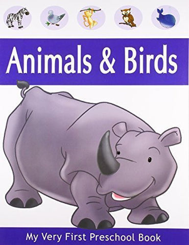 Buy Animals & Birds (My Very First Preschool Book) [Paperback] [Apr 01, 2008] online for USD 8.84 at alldesineeds