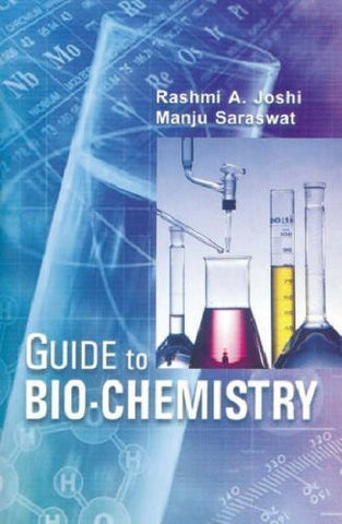 Buy Guide to Bio-Chemistry [Jun 30, 2004] Rashmi A. Joshi online for USD 21.94 at alldesineeds