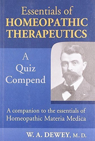 Buy Essentials of Homoeopathic Therapeutics [Paperback] [Jun 30, 2000] Dewey, online for USD 9.82 at alldesineeds
