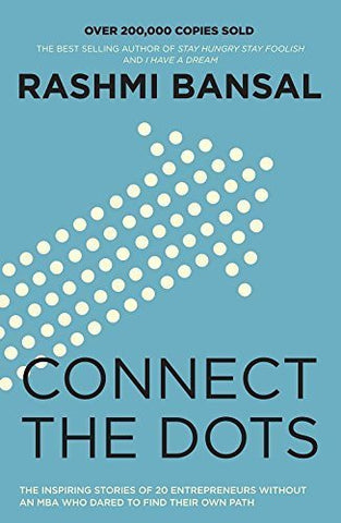 Buy Connect The Dots [Paperback] [Jul 27, 2012] Rashmi Bansal online for USD 19.56 at alldesineeds