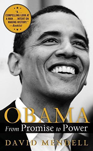 Buy Obama: From Promise To Power [Mass Market Paperback] [Sep 16, 2008] Mendell, online for USD 19.09 at alldesineeds