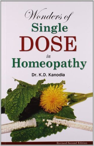 Buy Wonders of a Single Dose in Homeopathy [Paperback] [Sep 01, 2007] Kanodia, K. D. online for USD 15.26 at alldesineeds