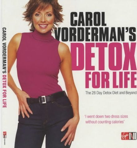Buy Carol Vorderman's Detox for Life: The 28 Day Detox Diet and Beyond [Dec 13, online for USD 22.4 at alldesineeds