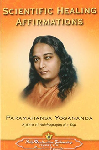 Buy Scientific Healing Affirmations [Paperback] [Jun 01, 1958] Paramahansa Yogananda online for USD 17.19 at alldesineeds