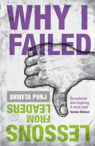 Buy Why I Failed: Lessons from Leaders [Jul 11, 2013] Punj, Shweta online for USD 14.51 at alldesineeds
