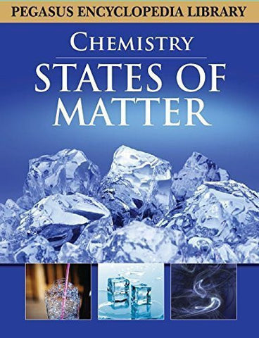 Buy States of Matterchemistry [Mar 01, 2011] Pegasus online for USD 13.74 at alldesineeds