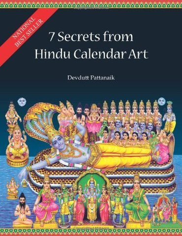 Buy 7 Secrets from Hindu Calendar Art [Dec 01, 2009] Pattanaik, Dr. Devdutt online for USD 21.11 at alldesineeds