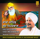 Sacha Sahib Sada Meharwan: PUNJABI Audio CD - alldesineeds