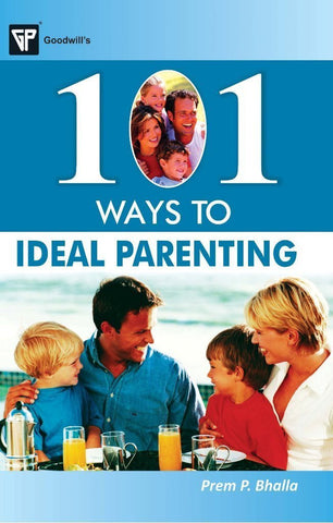 101 Ways to Ideal Parenting [Paperback] [Jan 01, 2013] Prem P. Bhalla] [[Condition:New]] [[ISBN:8172455135]] [[author:Prem P. Bhalla]] [[binding:Paperback]] [[format:Paperback]] [[edition:1]] [[manufacturer:Goodwill Publishing House]] [[publication_date:2013-01-01]] [[brand:Goodwill Publishing House]] [[ean:9788172455132]] [[ISBN-10:8172455135]] for USD 13.62
