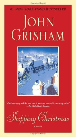 Buy Skipping Christmas: A Novel [Paperback] [Oct 26, 2010] Grisham, John online for USD 21.45 at alldesineeds