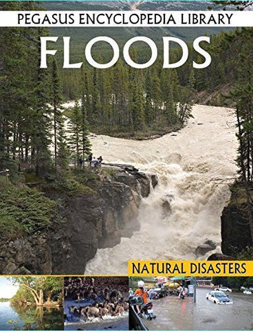 Buy Floods (Pegasus Encyclopedia Library) [Sep 01, 2011] Tomar, Pallabi B. online for USD 9.82 at alldesineeds