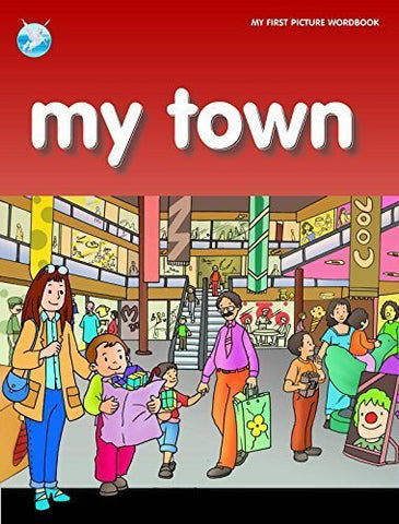 Buy My Town (My World) [Paperback] [Dec 17, 2011] Pegasus online for USD 6.88 at alldesineeds