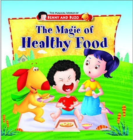 Buy Magic of Healthy Food (Magical World of Benny & Buzo Series) [Dec 01, 2012] online for USD 12.38 at alldesineeds