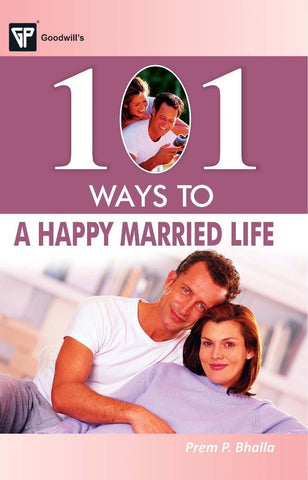 101 Ways to a Happy Married Life [Paperback] [Jan 01, 2013] Prem P. Bhalla] [[Condition:New]] [[ISBN:8172455151]] [[author:Prem P. Bhalla]] [[binding:Paperback]] [[format:Paperback]] [[edition:1]] [[manufacturer:Goodwill Publishing House]] [[publication_date:2013-01-01]] [[brand:Goodwill Publishing House]] [[ean:9788172455156]] [[ISBN-10:8172455151]] for USD 13.62