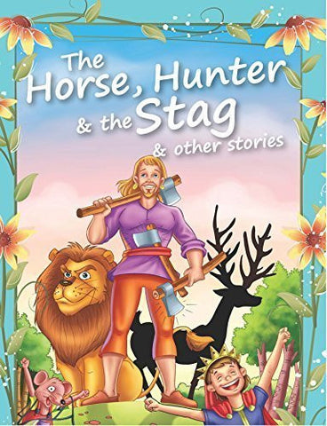 Buy Horse, Hunter & the Stag & Other Stories [Dec 01, 2010] Pegasus online for USD 7.42 at alldesineeds