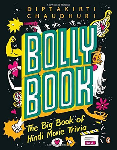 Buy Bollybook: The Big Book of Hindi Movie Trivia [Sep 01, 2014] Chaudhuri, Diptakirti online for USD 23.74 at alldesineeds