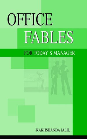 Office, Fables for Today's Manager [Jun 30, 2008] Jalil, Rakhshanda] [[ISBN:8189738097]] [[Format:Paperback]] [[Condition:Brand New]] [[Author:Jalil, Rakhshanda]] [[ISBN-10:8189738097]] [[binding:Paperback]] [[manufacturer:Niyogi Books]] [[number_of_pages:104]] [[publication_date:2008-06-30]] [[brand:Niyogi Books]] [[ean:9788189738099]] for USD 13.41