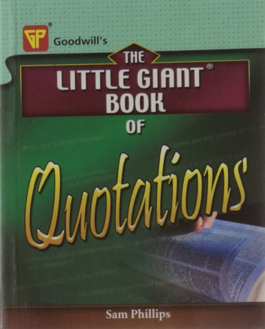 The Little Giant Book of Quotations [Dec 01, 2008] Philips, Sam] [[ISBN:8172452241]] [[Format:Paperback]] [[Condition:Brand New]] [[Author:Philips, Sam]] [[ISBN-10:8172452241]] [[binding:Paperback]] [[manufacturer:Goodwill Publishing House]] [[publication_date:2008-12-01]] [[brand:Goodwill Publishing House]] [[ean:9788172452247]] for USD 13.08