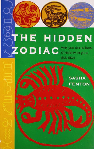 The Hidden Zodiac [Dec 01, 2008] Fenton, Sasha] [[ISBN:8172453116]] [[Format:Paperback]] [[Condition:Brand New]] [[Author:Fenton, Sasha]] [[ISBN-10:8172453116]] [[binding:Paperback]] [[manufacturer:Goodwill Publishing House]] [[number_of_pages:184]] [[publication_date:2008-12-01]] [[brand:Goodwill Publishing House]] [[ean:9788172453114]] for USD 13.47