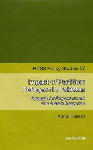 Rcss Policy Studies 37: Impact Of Partition: Refugees In Pakistan