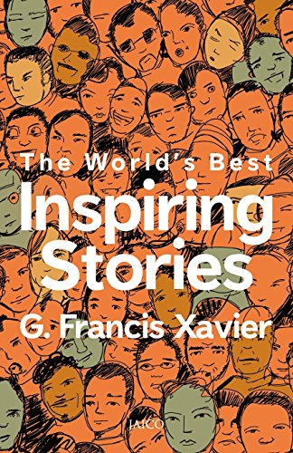 The Worlds Best Inspiring Stories