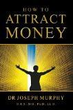How to Attract Money Paperback – 20 Oct 2014