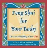 Feng Shui for your Body by Skye Alexander, PB ISBN13: 9788183280518 ISBN10: 818328051X for USD 12.61
