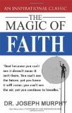 The Magic of Faith Paperback – 2013