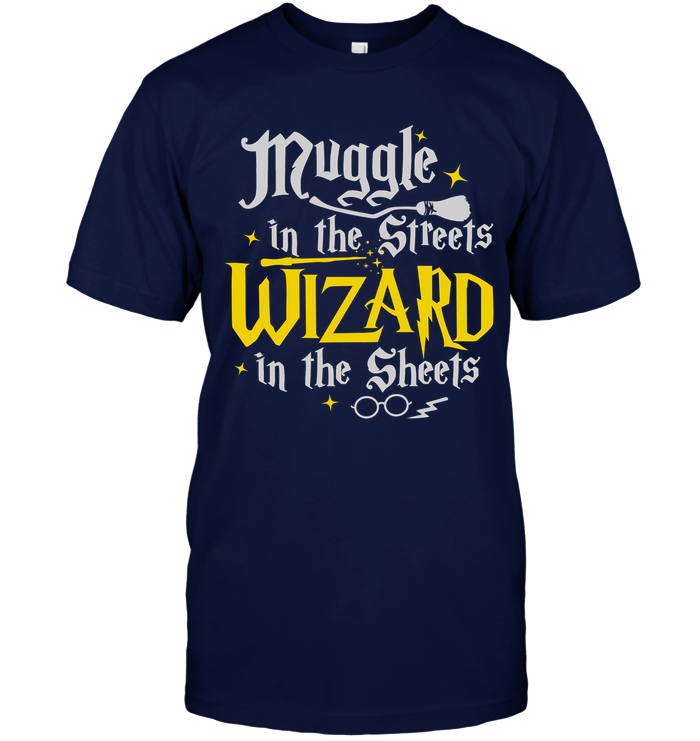 SECRET EXCLUSIVE PREMIUM EDITION - MUGGLE IN THE STREETS WIZARD IN THE SHEETS - (LIMITED RUN)