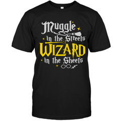 EXCLUSIVE PREMIUM EDITION - MUGGLE IN THE STREETS WIZARD IN THE SHEETS - (LIMITED RUN)