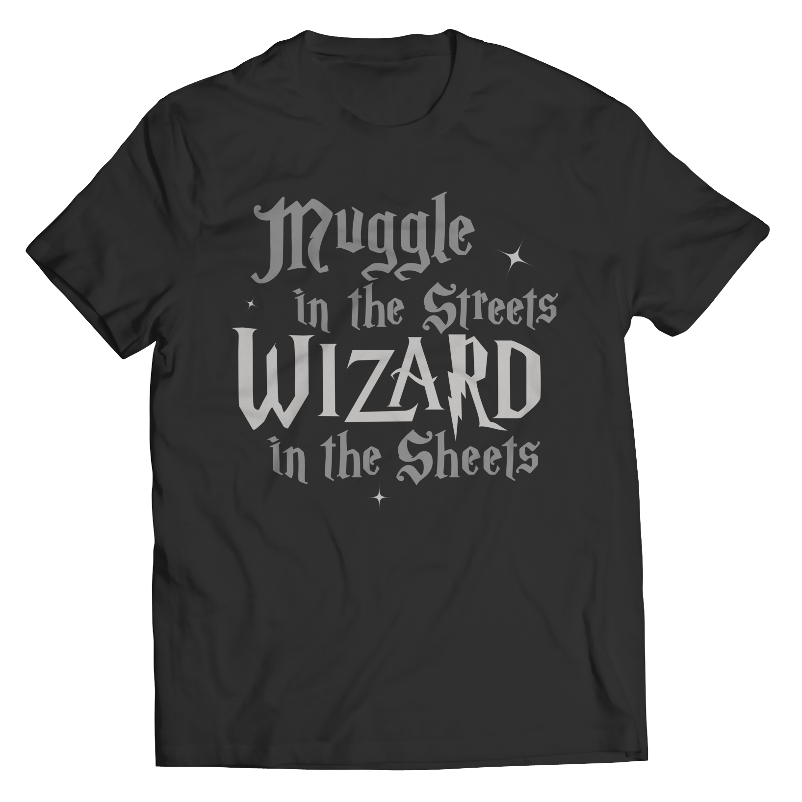 This Harry Potter inspired muggle in the Streets Wizard in the sheets best gift shirt is truly a fan favorite and every hogwarts lover from Gryffindor to slytherin must get this awesome black unisex t shirt super sale.
