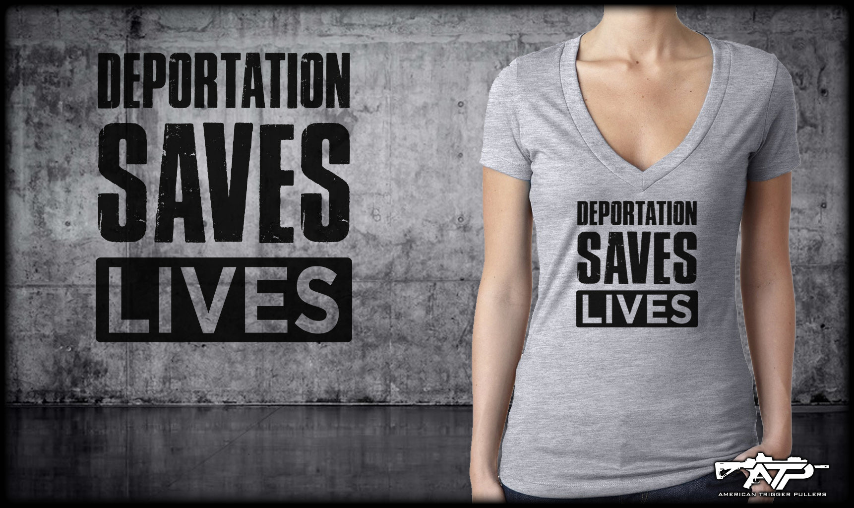 Deportation Saves Lives Ladies