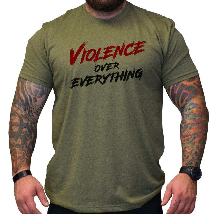 Violence Over Everything