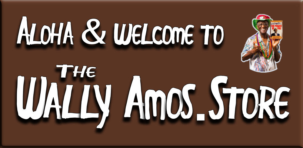 Aloha & Welcome to the Wally Amos Store at WallyAmos.store