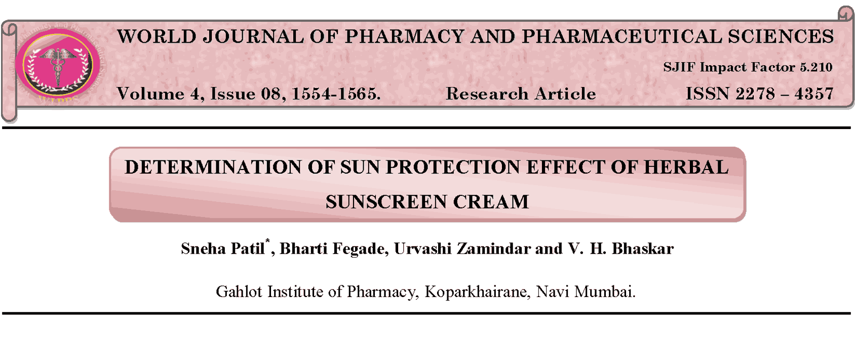 DETERMINATION OF SUN PROTECTION EFFECT OF HERBAL SUNSCREEN CREAM Thumbnail