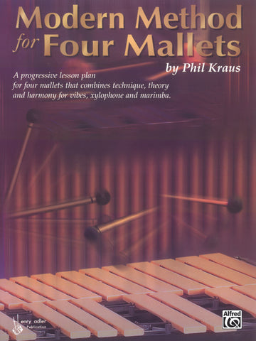Phil Kraus - Modern Method for Four Mallets
