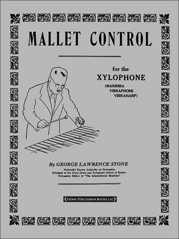 George L. Stone - Mallet Control