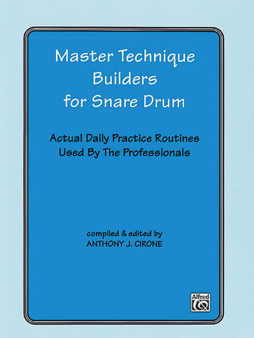 Anthony J. Cirone - Master Technique Builders for Snare Drum