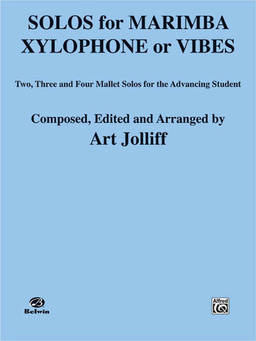 Art Jolliff - Solos for Marimba, Xylophone or Vibes