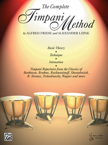Alfred Friese & Alexander Lepak - The Complete Timpani Method